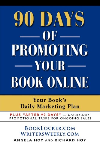 90+ Days of Promoting Your Book Online: Your Book
