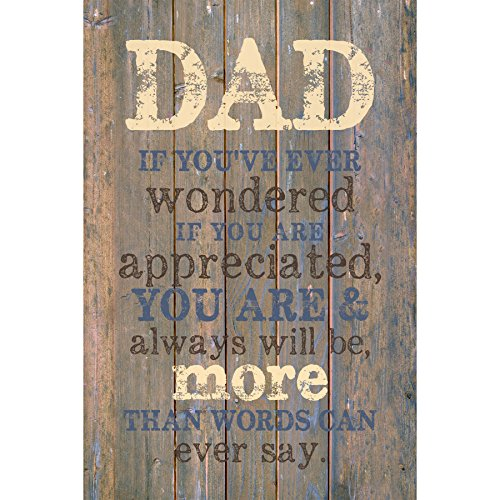 Dad Wood Plaque with Inspiring Quotes 6x9 - Classy Vertical Frame Wall & Tabletop Decoration | Easel & Hanging Hook | Christian Family Religious Home Decor Father Saying | Dad, You are Appreciated