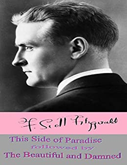 this side of paradise literary devices 290 quotes from this side of paradise: 'i don't want to repeat my innocence i want the pleasure of losing it again  this side of paradise quotes.