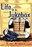 Life Is a Jukebox, Rick Minerd, 1426913257