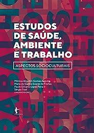 Estudos de saúde, ambiente e trabalho: aspectos socioculturais