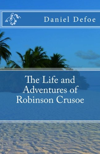 Download The Life and Adventures of Robinson Crusoe pdf