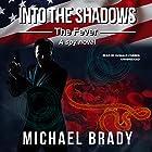 Into the Shadows: The Fever: A Spy Novel Hörbuch von Michael Brady Gesprochen von: Donald Corren