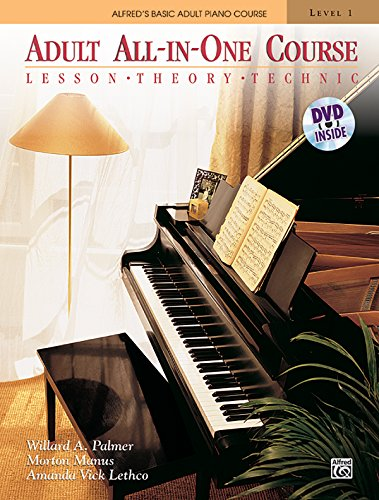 Alfred's Basic Adult All-in-One Course: Lesson, Theory, Technic (Alfred's Basic Adult Piano Course) ()