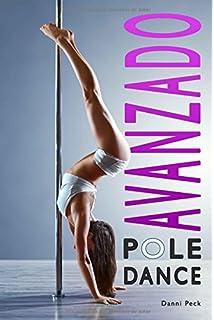 Pole Dance Avanzado: Para Fitness y Diversión (Baile de Tubo)