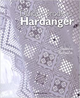 Ricamo Hardanger Schemi Gratis.Delicate Broderie Hardanger Amazon It Sadako Totsuka