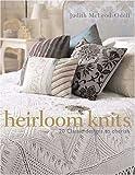 Heirloom Knits, Judith McLeod-Odell, 0312359969
