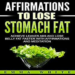 Affirmations to Lose Stomach Fat