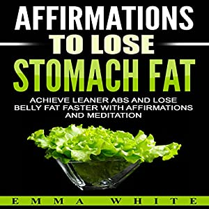 Affirmations to Lose Stomach Fat Speech