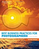 img - for Best Business Practices for Photographers, Second Edition by HARRINGTON (2009-10-28) book / textbook / text book