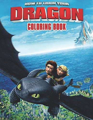 (How to Train Your Dragon Coloring Book: Coloring Book for Kids and Adults - 40 illustrations)