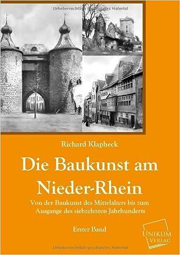 Die Baukunst Am Nieder-Rhein (German Edition)
