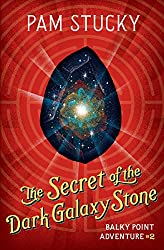 The Secret of the Dark Galaxy Stone (Balky Point Adventures Book 2)