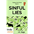 The Miss Fortune Series: Sinful Lies (Kindle Worlds Novella) (The Cappuccino Posse Book 2)
