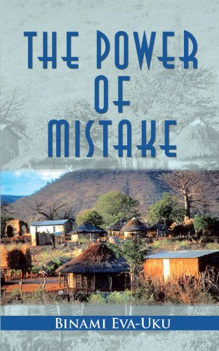 Book: The Power Of Mistake by Binami Eva-Uku