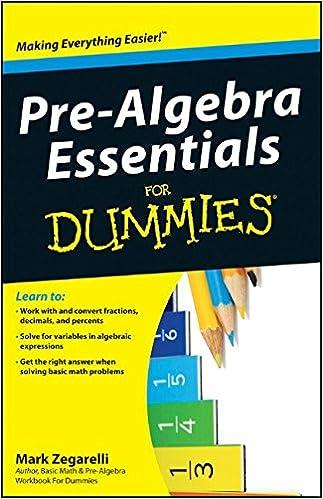 Pre-Algebra Essentials For Dummies: Mark Zegarelli: 9780470618387 ...