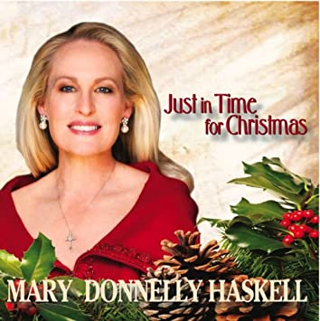 Just In Time For Christmas.Mary Donnelly Haskell Just In Time For Christmas Amazon