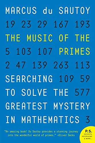 Read The Music Of The Primes Searching To Solve The Greatest Mystery In Mathematics By Marcus Du Sautoy