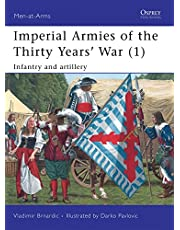 Imperial Armies of the Thirty Years' War (1): Infantry and artillery