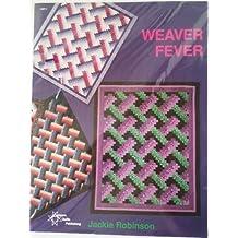 Weaver Fever