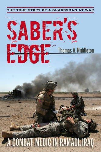 Saber's Edge: A Combat Medic in Ramadi, Iraq (In Burlington Stores Vt)