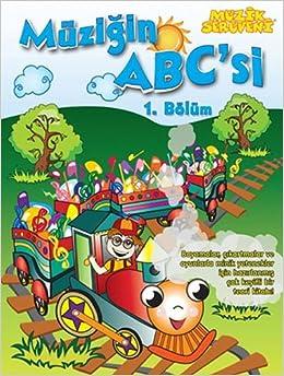 Muzik Seruveni Muzigin Abc Si 1 Bolum Kolektif 9786055992422