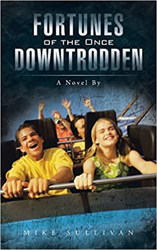 Book Fortunes of the Once Downtrodden: A Novel By