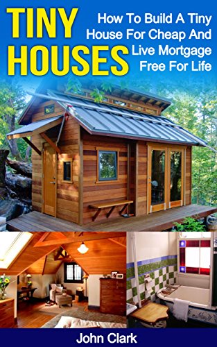 tiny houses how to build a tiny house for cheap and live mortgage free - Where Can You Build Tiny Houses