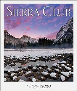 Best Books For Book Clubs 2020 Sierra Club Wilderness Calendar 2020: Sierra Club: 9781578052233