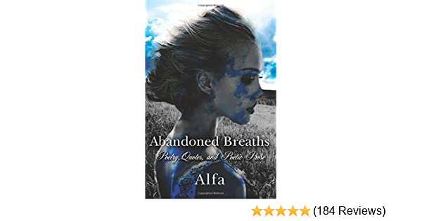Amazon com: Abandoned Breaths: Poetry, Quotes, and Poetic
