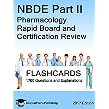 NBDE Part II Pharmacology: Rapid Board and Certification Review
