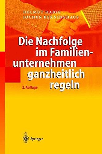 Die Nachfolge im Familienunternehmen ganzheitlich regeln