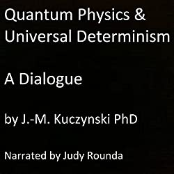 Quantum Physics and Universal Determinism