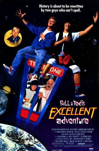 Bill and Ted's Excellent Adventure Poster Movie Keanu Reeves Alex Winter George Carlin