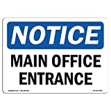 OSHA Notice Sign - Main Office Entrance | Choose from: Aluminum, Rigid Plastic or Vinyl Label Decal | Protect Your Business, Construction Site, Warehouse & Shop Area |  Made in The USA