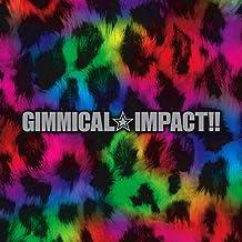 Gimmical Impact!!