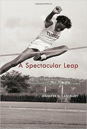 A Spectacular Leap: Black Women Athletes in Twentieth-Century America:  Lansbury, Jennifer H.: 9781557286581: Amazon.com: Books