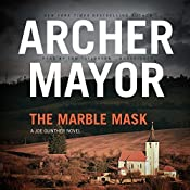 The Marble Mask: The Joe Gunther Mysteries, Book 11 | Archer Mayor