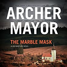 The Marble Mask: The Joe Gunther Mysteries, Book 11 Audiobook by Archer Mayor Narrated by Tom Taylorson