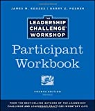 img - for The Leadership Challenge Workshop, Participant Workbook Revised, 4th edition by Kouzes, James M., Posner, Barry Z. (2012) Paperback book / textbook / text book