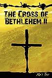 The Cross of Bethlehem II, Ro'I Tov, 1468141775