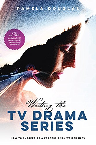 - Writing the TV Drama Series: How to Succeed as a Professional Writer in TV