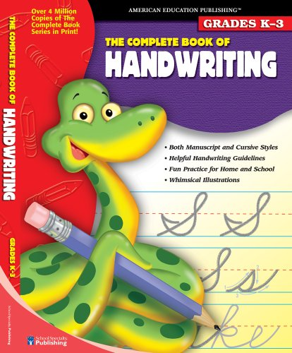 The Complete Book of Handwriting School Specialty Publishing