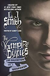 The Salvation: Unspoken (The Vampire Diaries - The Salvation Book 2)