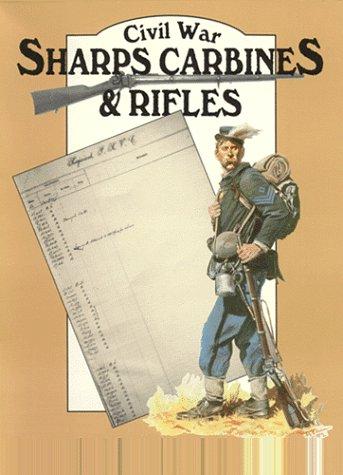 Civil War Sharps Carbines and Rifles (Sharp Carbine)