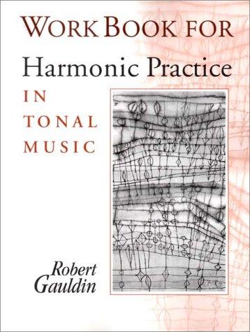(Workbook for Harmonic Practice in Tonal Music)