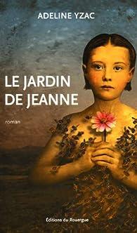 Le jardin de Jeanne par Adeline Yzac