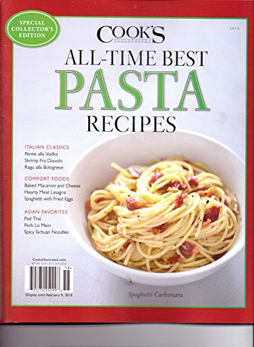 All Time Best PASTA Recipes - Cook's Illustrated - Cooks Illustrated Best Of 2014