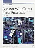 Solving Web Offset Press Problems, GATF Staff, 0883621924