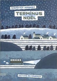 Terminus Noël par Sébastien Joanniez